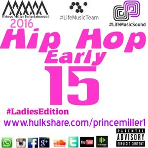 Hip Hop Early 15 #LadiesEdition Mixtape 2016
