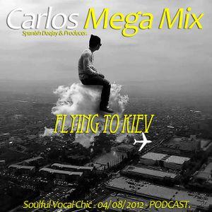 Carlos Mega Mix - Flying to Kiev