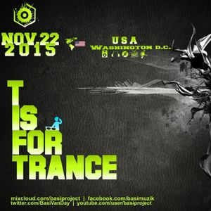 T IS FOR TRANCE [ USA Trance Party 2015 ]
