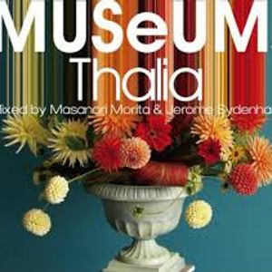 MUSeUM -Thalia- Mixed By Jerome Sydenham
