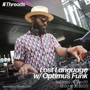 Lost Language w/ Optimus Funk - 20-June-20