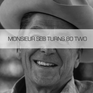 Monsieur Seb Turns 80 Two