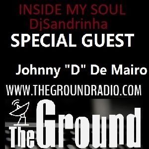 INSIDE MY SOUL DjSandrinha Invites Johnny D De Mairo- HenryStreetMusic