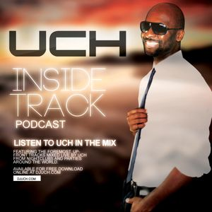 UCH - Inside Track Podcast 03 - Live from TBA - Brooklyn New York