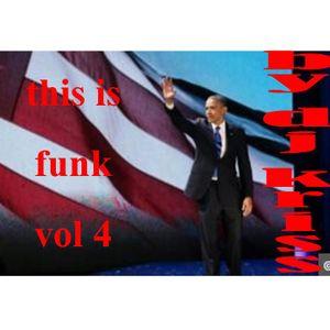 this is funk vol 4 by dj kriss