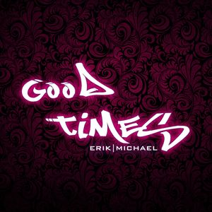 The Good Times Mix