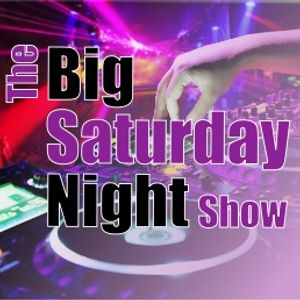 The Big Saturday Night Show 8pm 01-10-2016