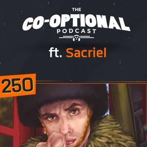 The Co-Optional Podcast Ep. 250 ft. Sacriel