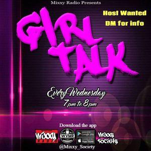 Mixxy Radio's Girl Talk 9-19-18