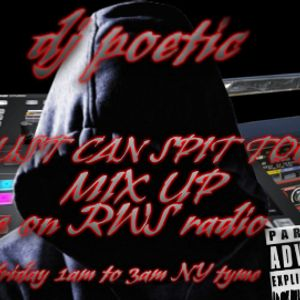RWS RADIO PRESENTS.. dj poetic_AUST CAN SPIT TOO MIXUP! 2/7/2014