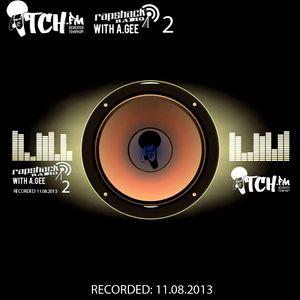A.Gee - Rapshack Radio Show 2 - ITCH FM (11-AUG-2013)