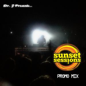 Dr. J Presents: Sunset Sessions 2012 Promo Mix