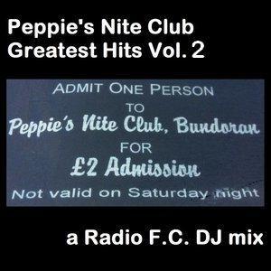 Peppie's Nite Club Greatest Hits Vol. 2