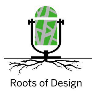 Roots of Design: Ep.07- Daniel Tal