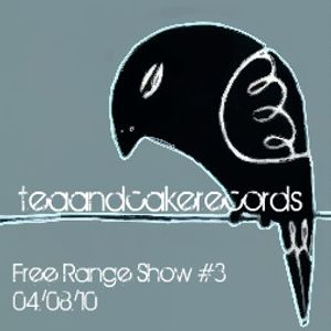 Free Range Show #3 (04/08/10)