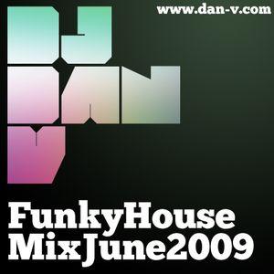 DJ Dan V Mix June 2009