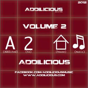 ADDIcted 2 HOUSE MUSIC - Volume 2