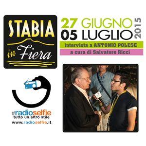 Stabia in Fiera - intervista  ANTONIO POLESE (Boss delle Cerimone) - RadioSelfie.it