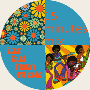 15 minutes mix - Play that funky music! by seventyfive