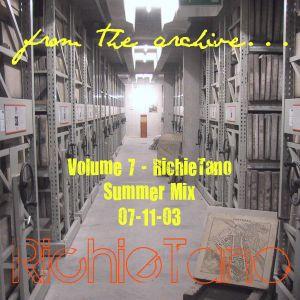 RichieTano Volume 7 - Summer Mix 7-11-03