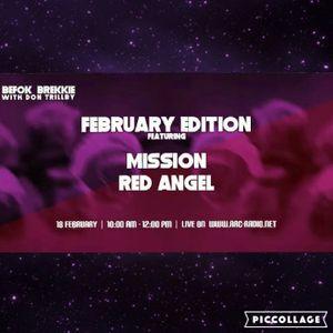 Befok Brekkie on Arc Radio Ep.12 ft. Red Angel & Mission: February Edition