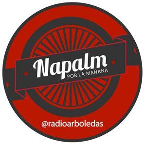 Napalm Por La Mañana | «De música y otras cosas» 12/Jul/16
