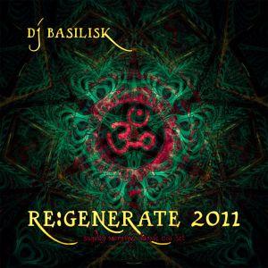 DJ Basilisk - Regenerate 2011