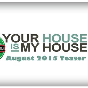 Studio 69 - August 2015 Teaser II (My House Is Your House Edition)