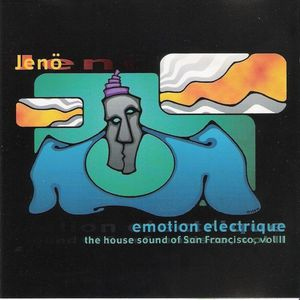 Jenö - Emotion Electrique (The House Sound Of San Francisco, Vol II) 2001