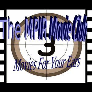 MPIR Movie Club Episode 14