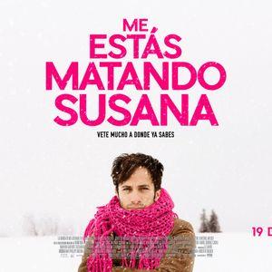 Moviola, Me Estas Matando Susana, 23 de agosto 2016.