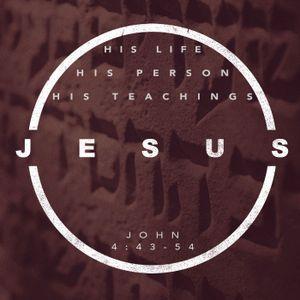 Jesus, His Person, Life & Teachings May 15 2016