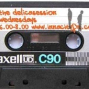 Delicasession Radio Show - 18 April 2007 - Innacity FM - Part 1