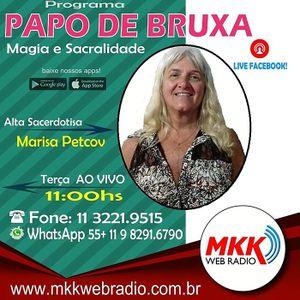 Programa Papo de Bruxa 06.11.2018 - Marisa Petcov