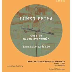 Festival Acéfalo 2015 / Lumen Prima de David Stäckenas