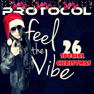 Protocol Feel The Vibe #26 Special Christmas ( By Ariel-Lisboa ) FREE DOWNLOAD