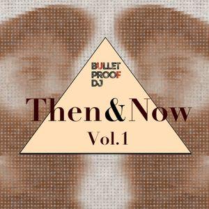 Then&Now Vol.1