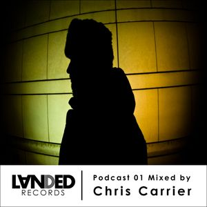 LANDED Records Podcast 001 - Chris Carrier