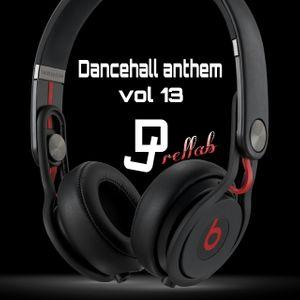 Dance hall anthem 13
