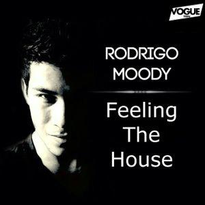 Feeling The House #5 (Dj Rodrigo Moody)
