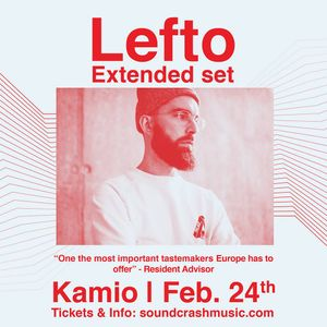 Lefto - Exclusive mix for Kamio 24th Febuary