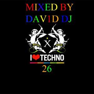 I LOVE TECHNO VOL. 26 MIXED BY DAV1D DJ
