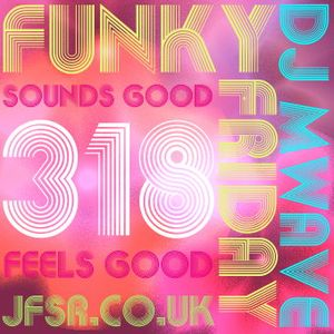 Funky Friday Show 318 (31032017)
