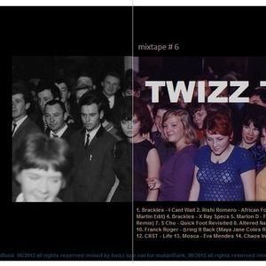 MUTАNṪFUNҠ MIXTAPE #6 by Twizz Tee