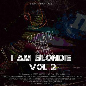 I AM BLONDIE VOL 2