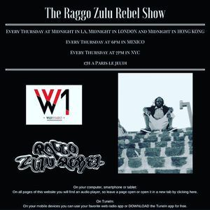 the raggo zulu rebel show - 90's dancehall special
