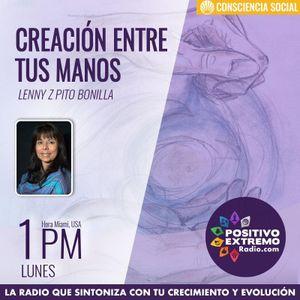 CREACION ENTRE TUS MANOS CON LENNY P BONILLA- 04-16-2018-EL PODER DE LA PALABRA SOBRE LA PSIQUE