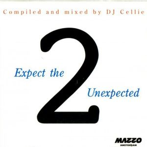 Expect the Unexpected 2 by DJ Cellie (1995)