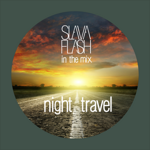 Night Travel@Slava Flash in da mix 2015-11-25
