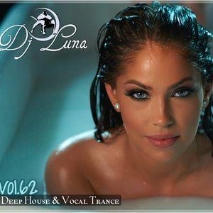 DEEP HOUSE VOCAL PROGESIVO TRANCE - DJ LUNA - VOL.62 - 2015